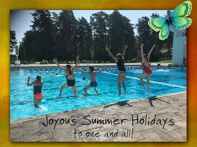 Joyous summer holidays!